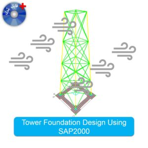 Product #014 - Modeling of Tower Foudation with Spring by SAP2000 000-2